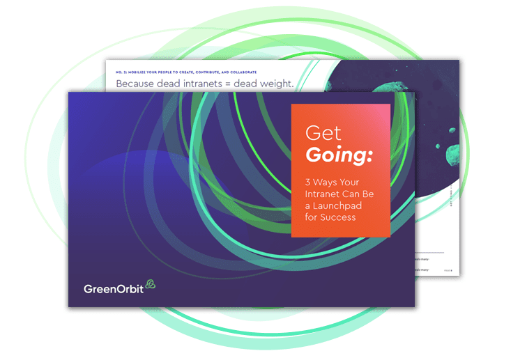 Get Going with 3 ways for a successful GreenOrbit intranet.